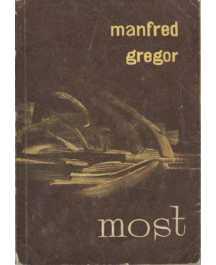 Manfred Gregor: MOST