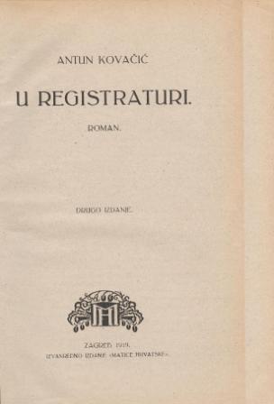 Antun Kovačić: U REGISTRATURI