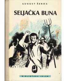 August Šenoa: SELJAČKA BUNA