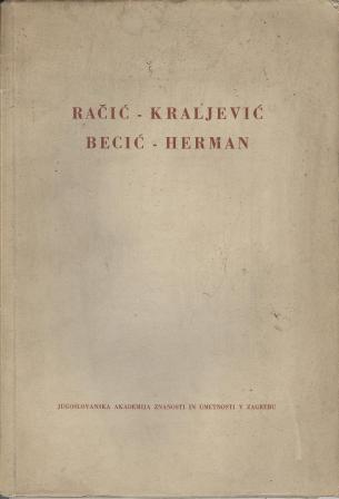 RAČIĆ-KRALJEVIĆ, BECIĆ-HERMAN