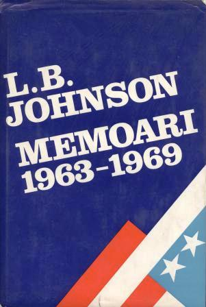 Lyndon Baines Johnson: MEMOARI 1963-1969