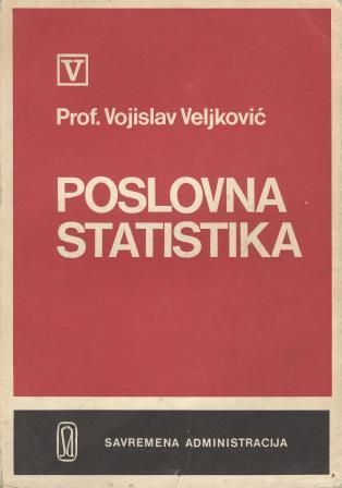 Vojislav Veljković: POSLOVNA STATISTIKA