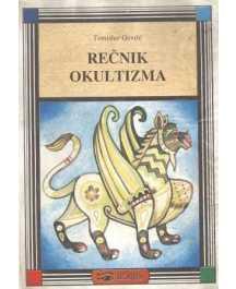 Tomislav Gavrić: REČNIK OKULTIZMA