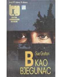 Sue Grafton: B KAO BJEGUNAC