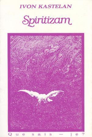 Yvonne Castellan: SPIRITIZAM