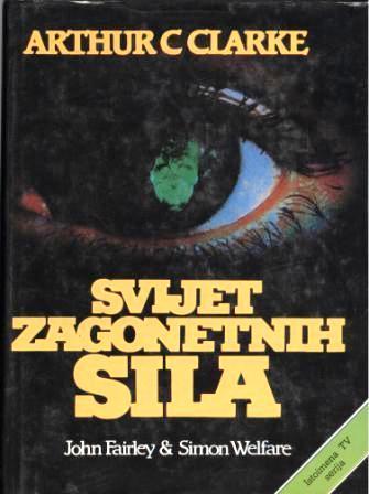 SVIJET ZAGONETNIH SILA - ARTHUR C. CLARKE