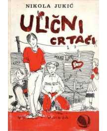 Nikola Jukić: ULIČNI CRTAČI