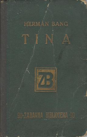 Herman Bang: TINA