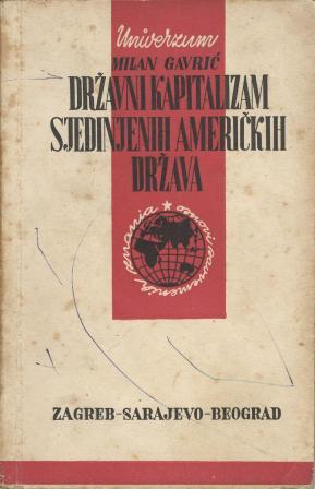 Milan Gavrić: DRŽAVNI KAPITALIZAM SJEDINJENIH AMERIČKIH DRŽAVA