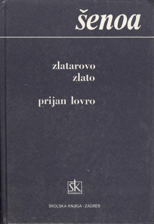 August Šenoa: ZLATAROVO ZLATO - PRIJAN LOVRO