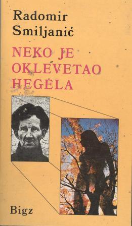 Radomir Smiljanić: NEKO JE OKLEVETAO HEGELA