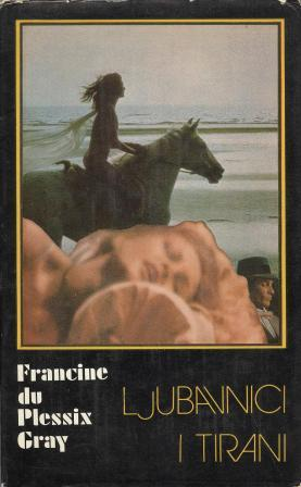 Francine du Plessix Gray: LJUBAVNICI I TIRANI