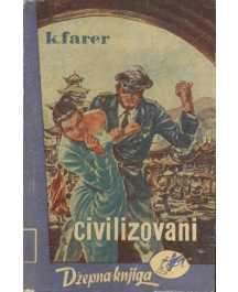 Claude Farrere: CIVILIZOVANI