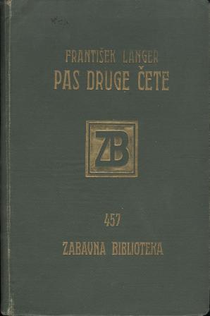 František Langer: PAS DRUGE ČETE