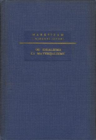G. V. Plehanov: OD IDEALIZMA KA MATERIJALIZMU