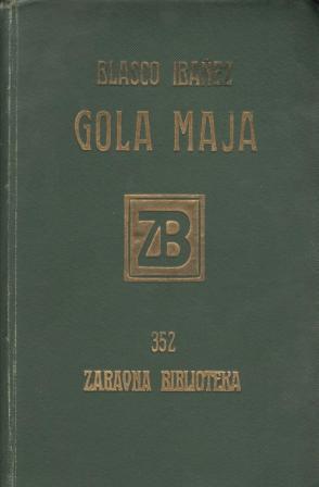 Vicente Blasco Ibanez: GOLA MAJA