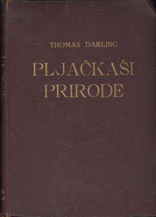 Thomas Darling: PLJAČKAŠI PRIRODE