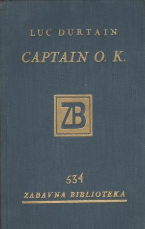 Luc Durtain: CAPTAIN O.K.