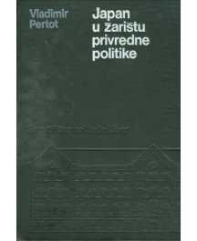 Vladimir Pertot: JAPAN U ŽARIŠTU PRIVREDNE POLITIKE