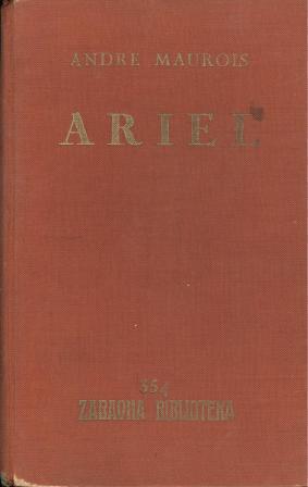 Andre Maurois: ARIEL