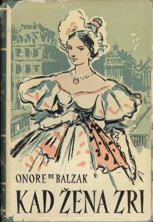 Honore de Balzac: KAD ŽENA ZRI