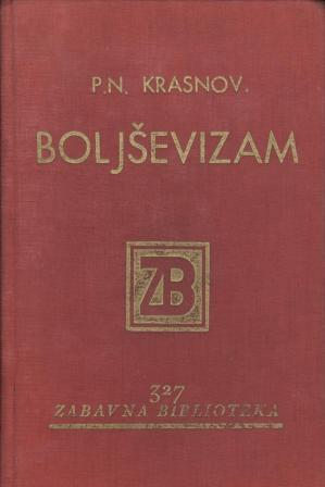 P. N. Krasnov: BOLJŠEVIZAM