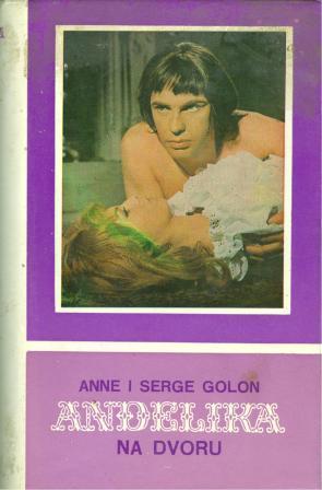 Anne i Serge Golon: ANĐELIKA 3 - ANĐELIKA NA DVORU
