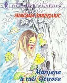 Sunčana Škrinjarić: MARIJANA U RUŽI VJETROVA
