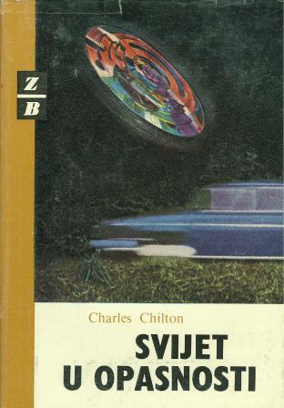Charles Chilton: SVIJET U OPASNOSTI