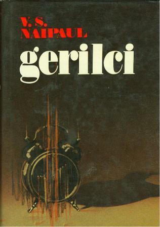 V. S. Naipaul: GERILCI