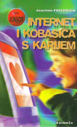 Joachim Friedrich: INTERNET I KOBASICA S KARIJEM
