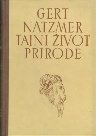 Gert von Natzmer: TAJNI ŽIVOT PRIRODE