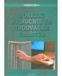 Zoran Jančiev: POREZNI PRIRUČNIK ZA TRGOVAČKA DRUŠTVA