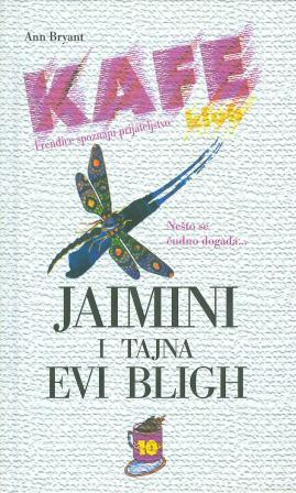 Ann Bryant: JAIMINI I TAJNA EVI BLIGH