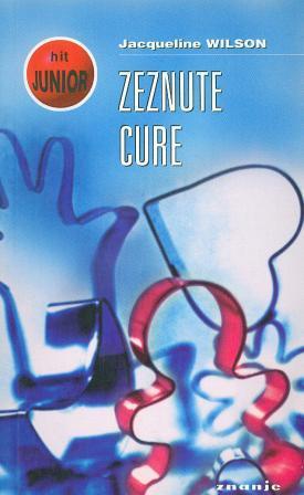 Jacqueline Wilson: ZEZNUTE CURE