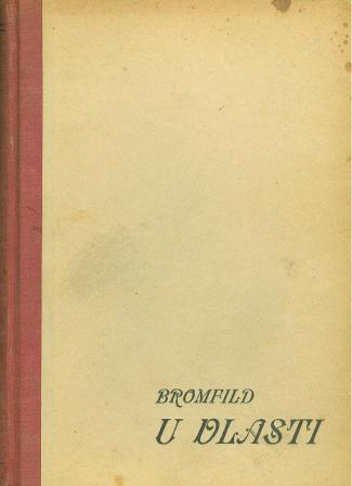 Louis Bromfield: U VLASTI
