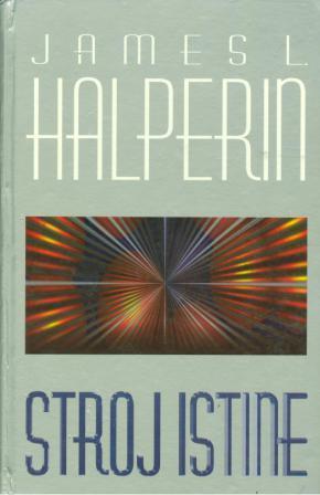 James L. Halperin: STROJ ISTINE