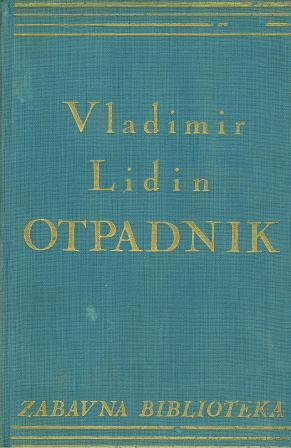 Vladimir Lidin: OTPADNIK