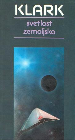Arthur C. Clarke: SVETLOST ZEMALJSKA