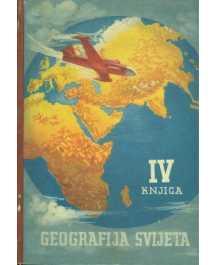 Rude Petrović: GEOGRAFIJA SVIJETA IV