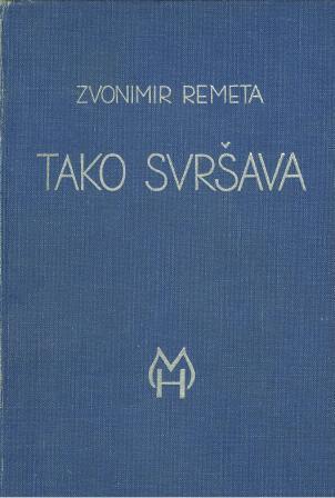 Zvonimir Remeta: TAKO SVRŠAVA