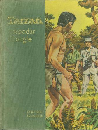 Edgar Rice Burroughs: TARZAN GOSPODAR DŽUNGLE