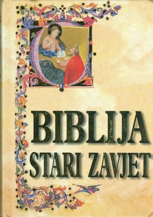 BIBLIJA - STARI ZAVJET 1-2