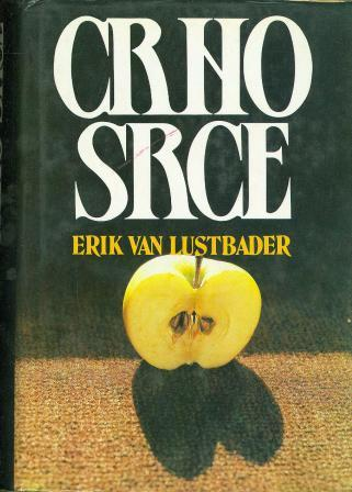 Eric van Lustbader: CRNO SRCE
