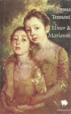 Emma Tennant: ELINOR & MARIANNE