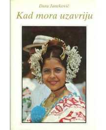 Dara Janeković: KAD MORA UZAVRIJU...