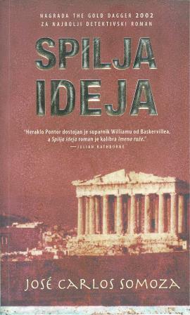 Jose Carlos Somoza: SPILJA IDEJA