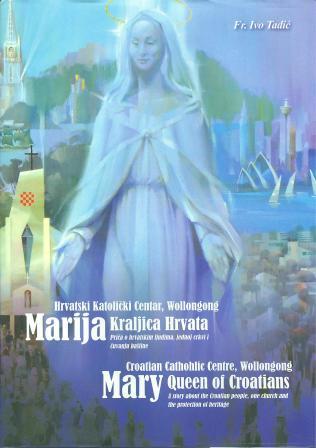 Ivo Tadić: MARIJA KRALJICA HRVATA