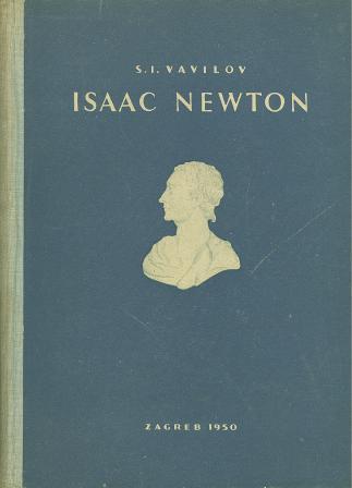 S. I. Vavilov: ISAAC NEWTON