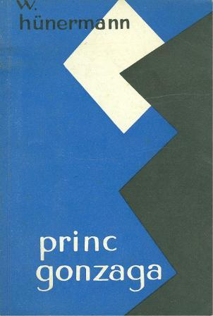 Wilhelm Hunermann: PRINC GONZAGA